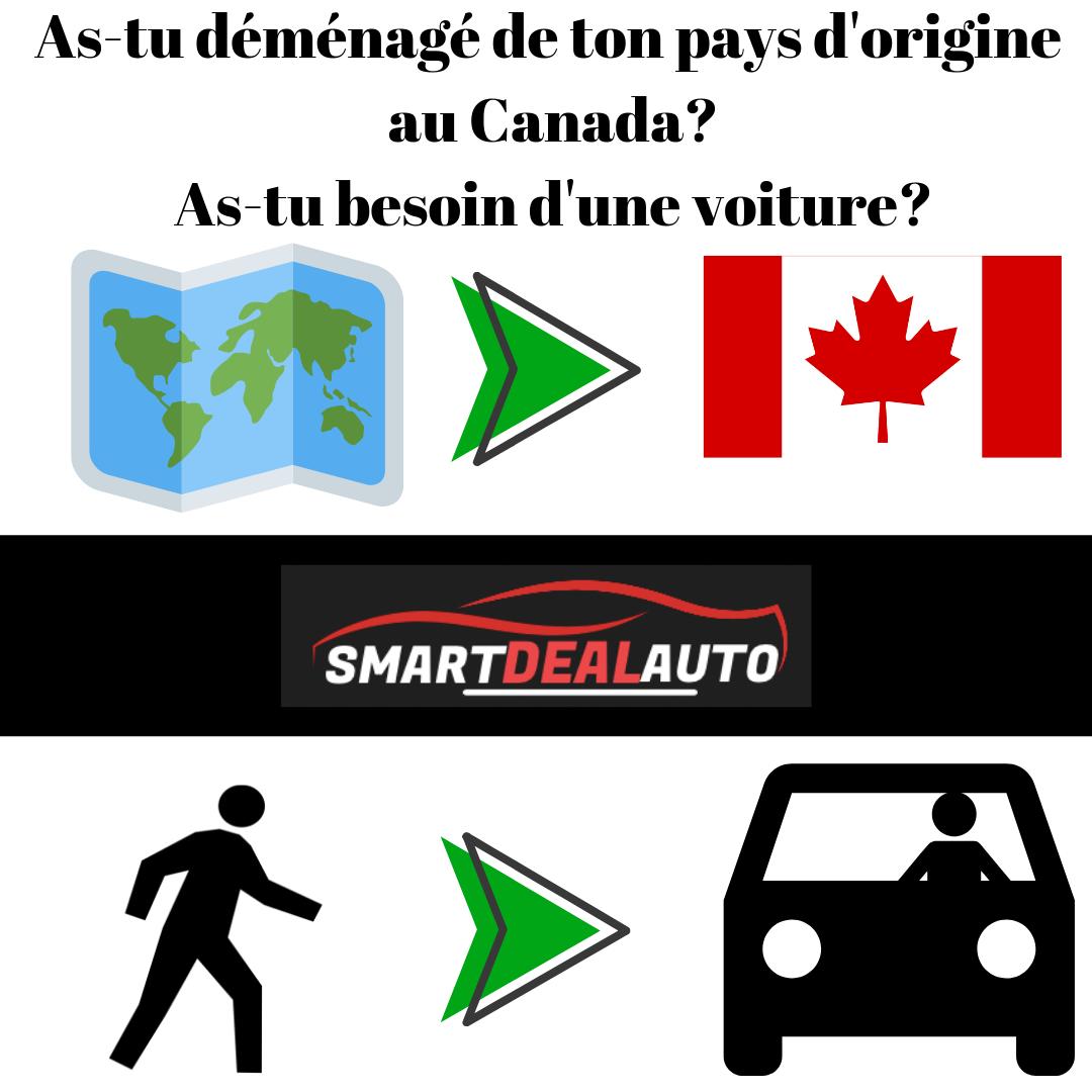 As-tu déménagé de ton pays d'origine au Canada? As-tu besoin d'une voiture?